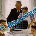 Yoksa BlackPad mi geliyor?